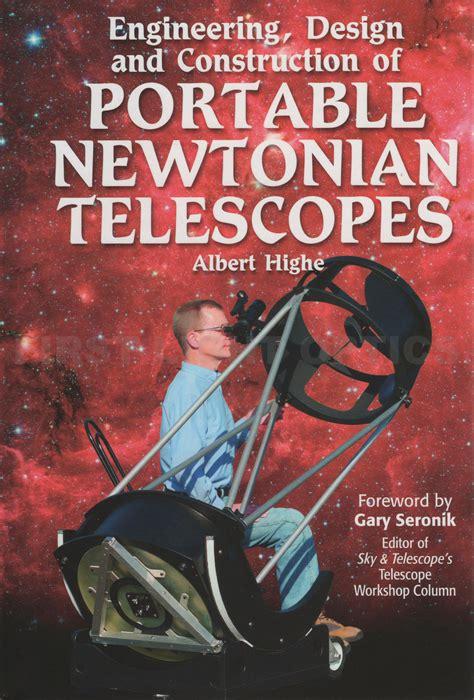 engineering design  construction  portable newtonian telescopes book  light optics