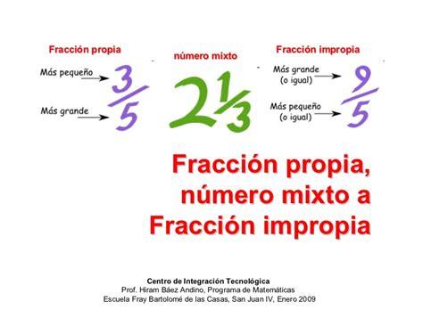 preguntas sin respuesta como se llaman fracci 243 n propia n 250 mero mixto y fracci 243 n impropia