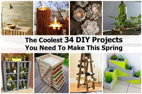 diy projects small the coolest 34 diy projects you need to make this