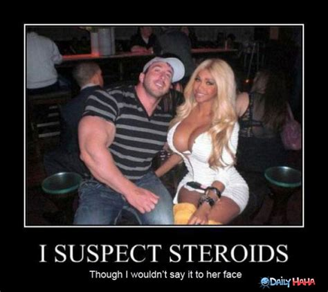 Funny Sexual Memes Pictures - suspected steroids