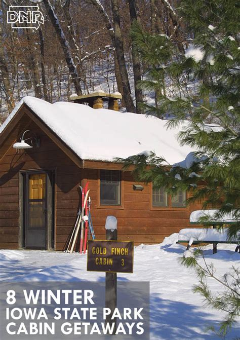 Iowa State Park Cabins by Take A Winter Getaway In An Iowa State Park Cabin