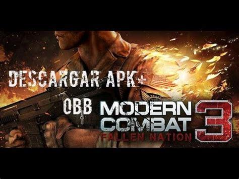 modern combat 5 apk obb como descargar modern combat 3 descargar apk obb