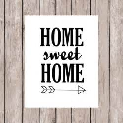 quotes for home decor items similar to quote printable printable quote art home decor home sweet home quote with