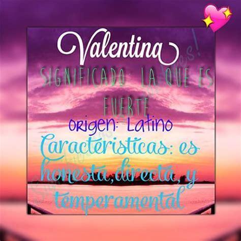 imagenes satelitales q significa resultado de imagen para significado del nombre valentina