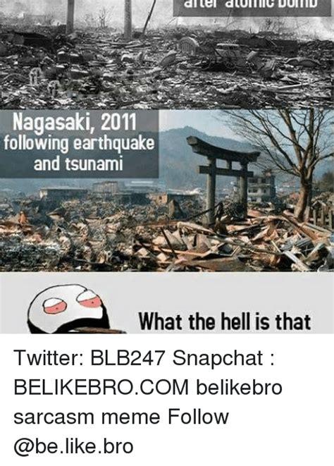 Earthquake Meme - 25 best memes about tsunami tsunami memes