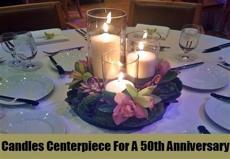 centerpiece ideas for anniversary centerpiece ideas for a 50th anniversary best