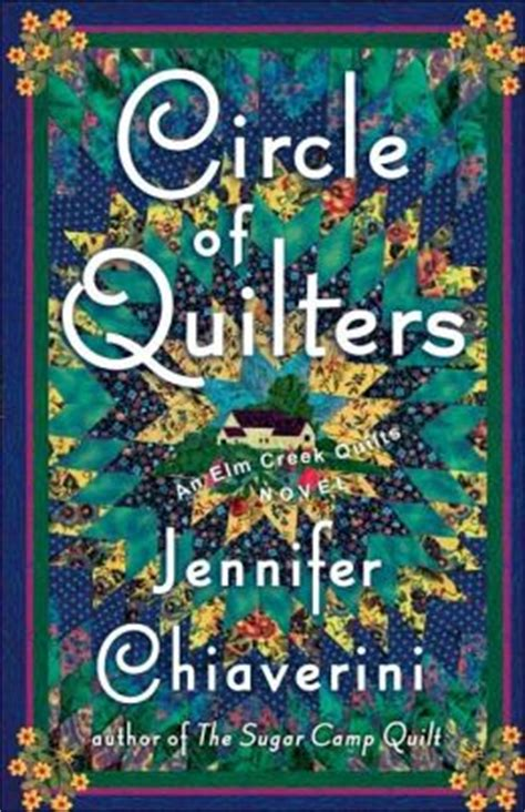 Elm Creek Quilts Series Order by Circle Of Quilters Elm Creek Quilts Series 9 By