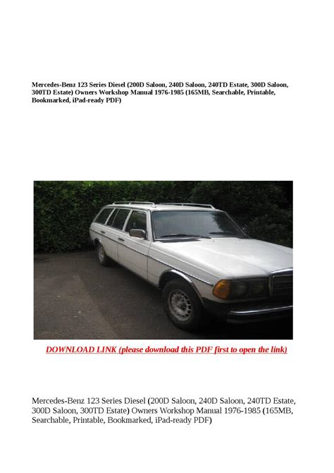 mercedes benz w123 series 200d 240d 240td 300d 300td car service mercedes benz 123 series diesel 200d saloon 240d saloon 240td estate 300d saloon 300td