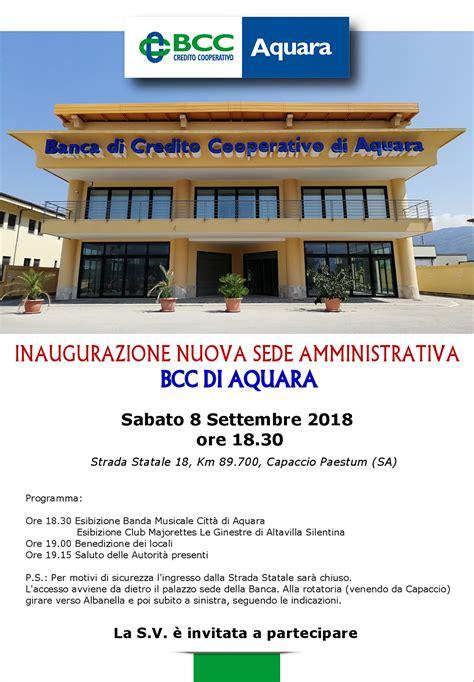 bcc sede legale nuova sede amministrativa a capaccio per la bcc aquara