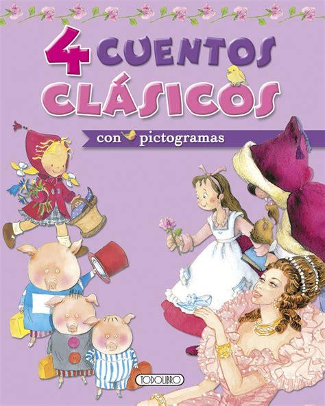 libro 25 cuentos clasicos para 4 cuentos clasicos con pictogramas aa vv libro en papel 9788490372548
