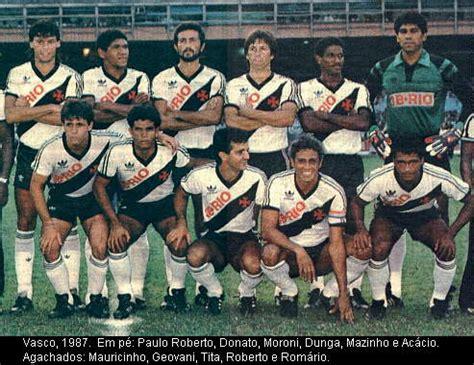elenco album vasco esporte cr vasco da gama ce 227 o estadual de 1987