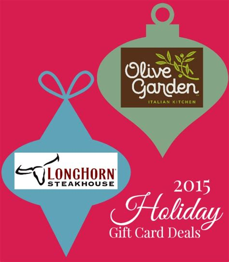 Gift Cards Deals - 2015 holiday gift card deals at olive garden longhorn steakhouse raising whasians