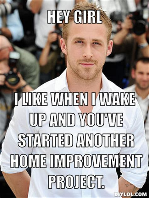 Hey Girl Meme Maker - northeast portland bungalow stripping the fireplace