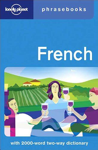 lonely planet french phrasebook 1743214448 genectarcomllc on amazon com marketplace pulse