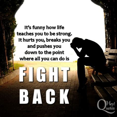 Fight Back fighting back quotes inspirational quotesgram
