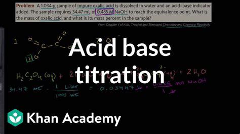 acid base titration  chemistry khan academy