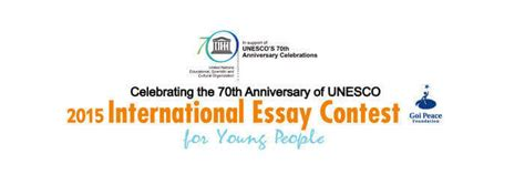 Essay Writing Competition 2015 by Unesco International Essay Competition 2015 Sano Sansar Initiative