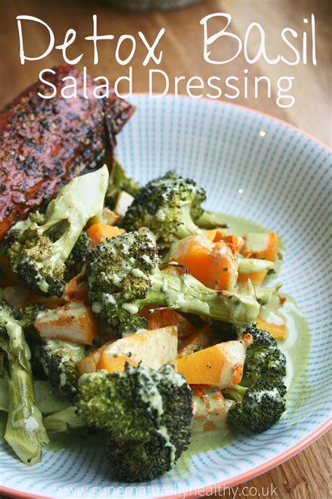 Sugar Detox Salad Dressings by Detox Basil Salad Dressing Sauce Naturally Healthy