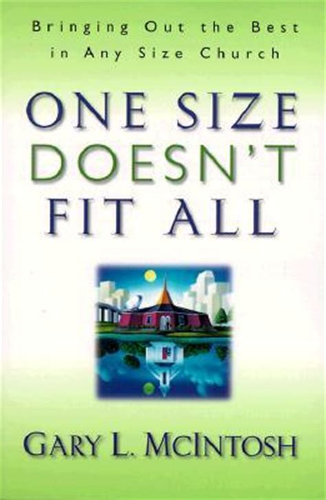 Out Doesn T To Pigging Out Fit And Fabulous One Size Doesn T Fit All Bringing Out The Best In Any Size Church By Gary L Mcintosh Reviews