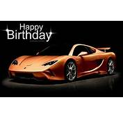 Happy Birthday  Greetings Pinterest Cars Super