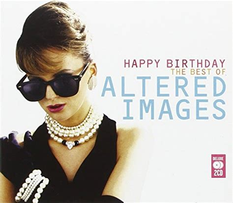 happy birthday altered images mp3 download happy birthday lyrics altered images songtexte lyrics de