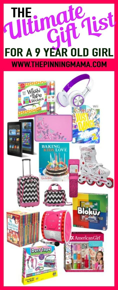 christmas ideas 9 year old girl the ultimate gift list for a 9 year the pinning