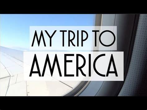 My Trip my trip to america