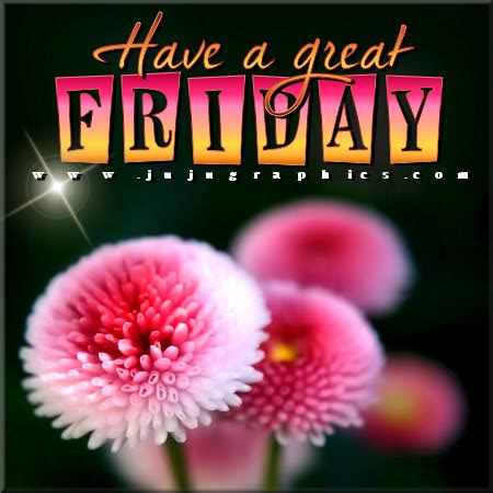great friday  graphics quotes comments images   myspace facebook