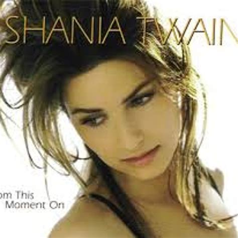download mp3 from this moment shania twain descargar from this moment on shania twain mp3 gratis