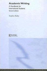 academic writing a handbook academic writing a handbook for international students edition 2 by stephen bailey