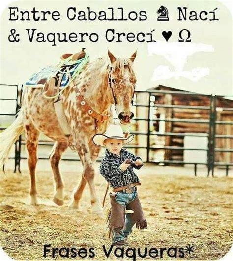 imagenes de vaqueras hermosas image about phrases in caballos by a n a p a u