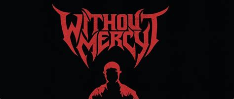 Without Mercy without mercy 1 worship metal