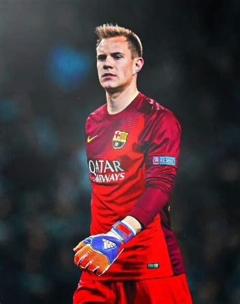 barcelona goalkeeper 78 best images about marc andr 233 ter stegen on pinterest