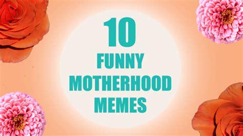 Motherhood Memes - 10 funny memes about motherhood kmov com