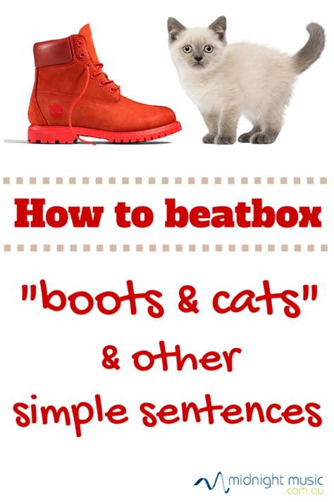 pattern beatbox beginner how to beatbox boots n cats and other simple sentences