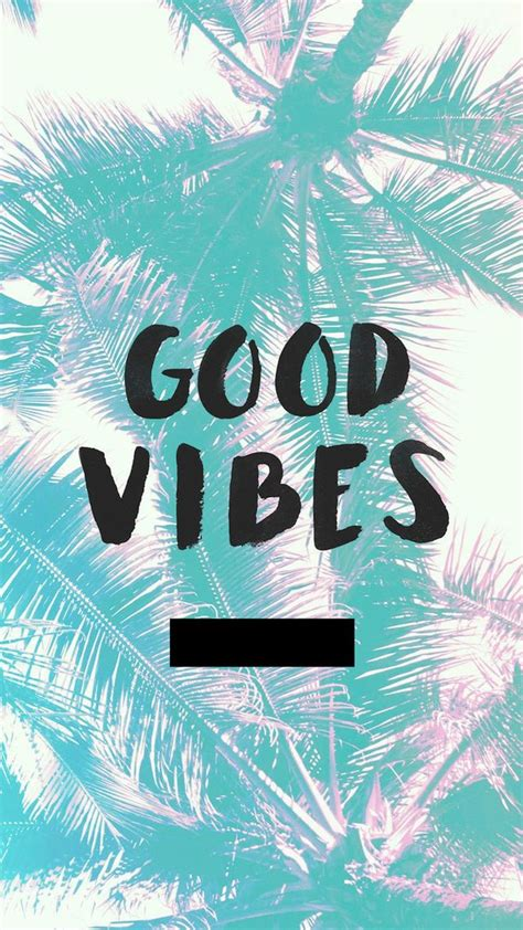 wallpaper tumblr good vibes good vibes image 3231622 by bobbym on favim com