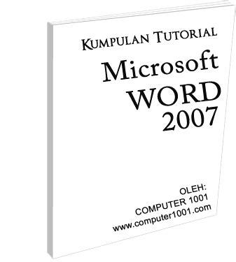Kumpulan Ebook Computer Terbanyak ebook kumpulan tutorial microsoft word 2007 computer 1001