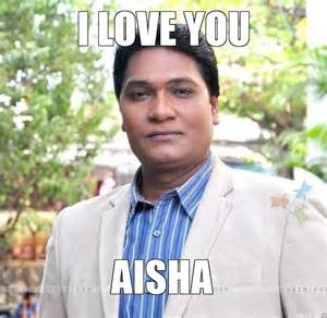 Aisha Meme - i love you aisha