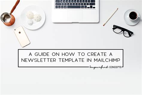 a guide on how to create a newsletter template in