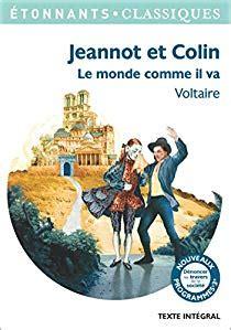Resume Du Livre Jeannot Et Colin De Voltaire by Jeannot Et Colin Voltaire Babelio