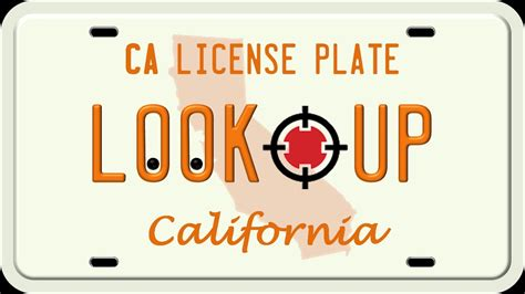 California Number Search How To Search A California License Plate Number