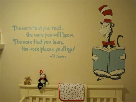 Dr Seuss Nursery Decorations Quote From Dr Seuss On Wall Maybe By A Bookshelf When I My Own Ones Pinterest