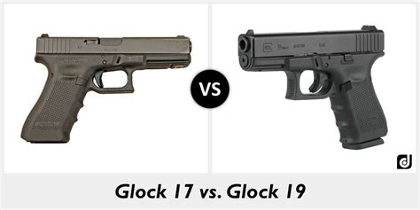 glock 17 vs glock 19 vs glock 26 difference between glock 17 and glock 19