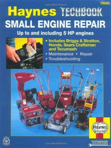 small engine repair manuals small engine repair manual up to and including 5 hp engines haynes manuals vehicles parts