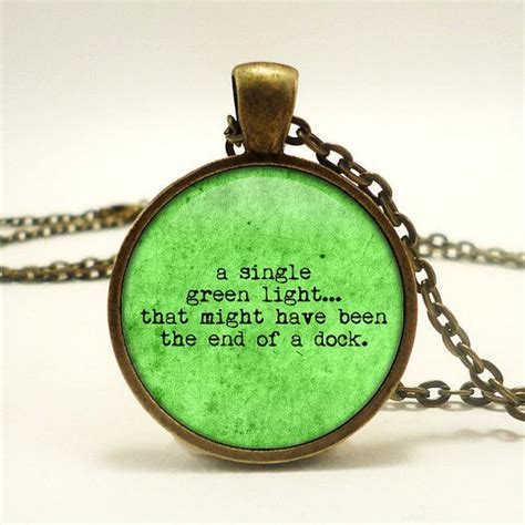what does the green light in the great gatsby pendant necklace great gatsby quote a single green light
