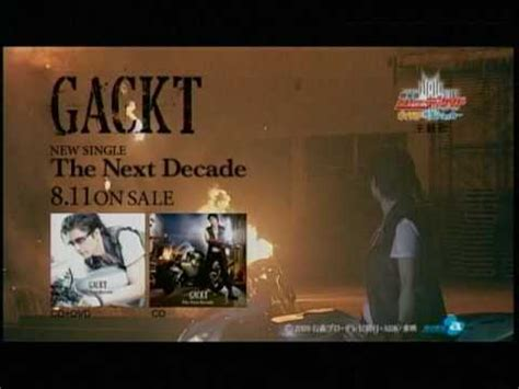 download mp3 gackt the next decade gackt the next decade cm youtube