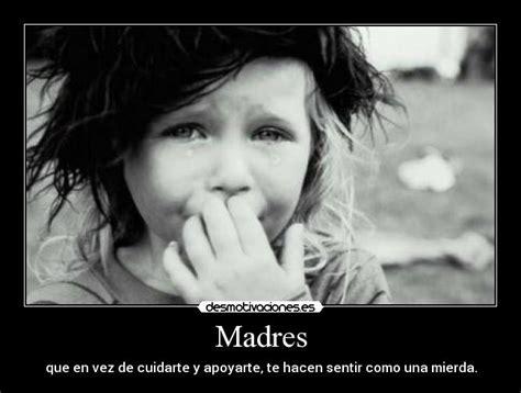 imagenes de tristeza hacia una madre im 225 genes y carteles de tristeza desmotivaciones