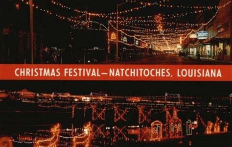 Natchitoches Louisiana Travel And Tourism Cane River Nakadish La Lights