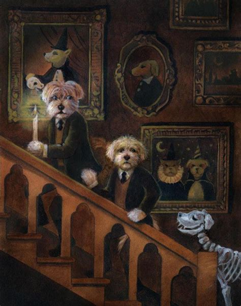 haunted house dog 570 best fine art of fun art images on pinterest fun art cat art and art print