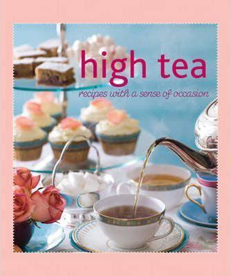kitchen tea food ideas high tea murdoch books test kitchen 9781742660141